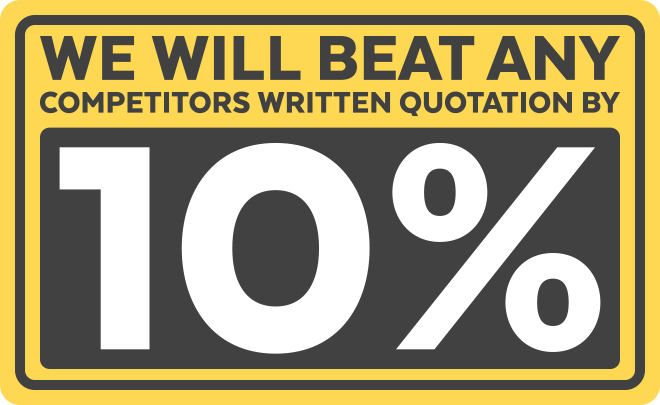 WE WILL BEAT ANY COMPETITORS WRITTEN QUOTATION BY 10%