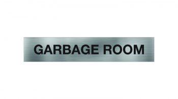 Garbage Room Sign