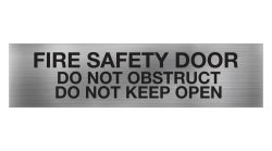 fire safety door do not obstruct do not keep open