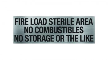 Fire Load Sterile Area Sign