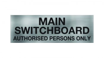 Main Switchboard Authorised Persons Only Sign